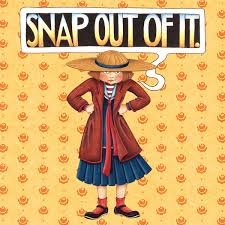 snap out of it 2