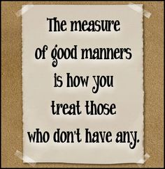 good manners saying