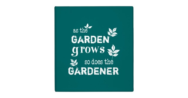as_the_garden_grows_so_does_the_gardener_3_ring_binder-re30bd4329f414d2bba41c64f8a46f203_xz8ml_8byvr_630