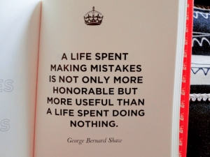 a-life-spent-making-mistakes-is-not-only-more-honorable